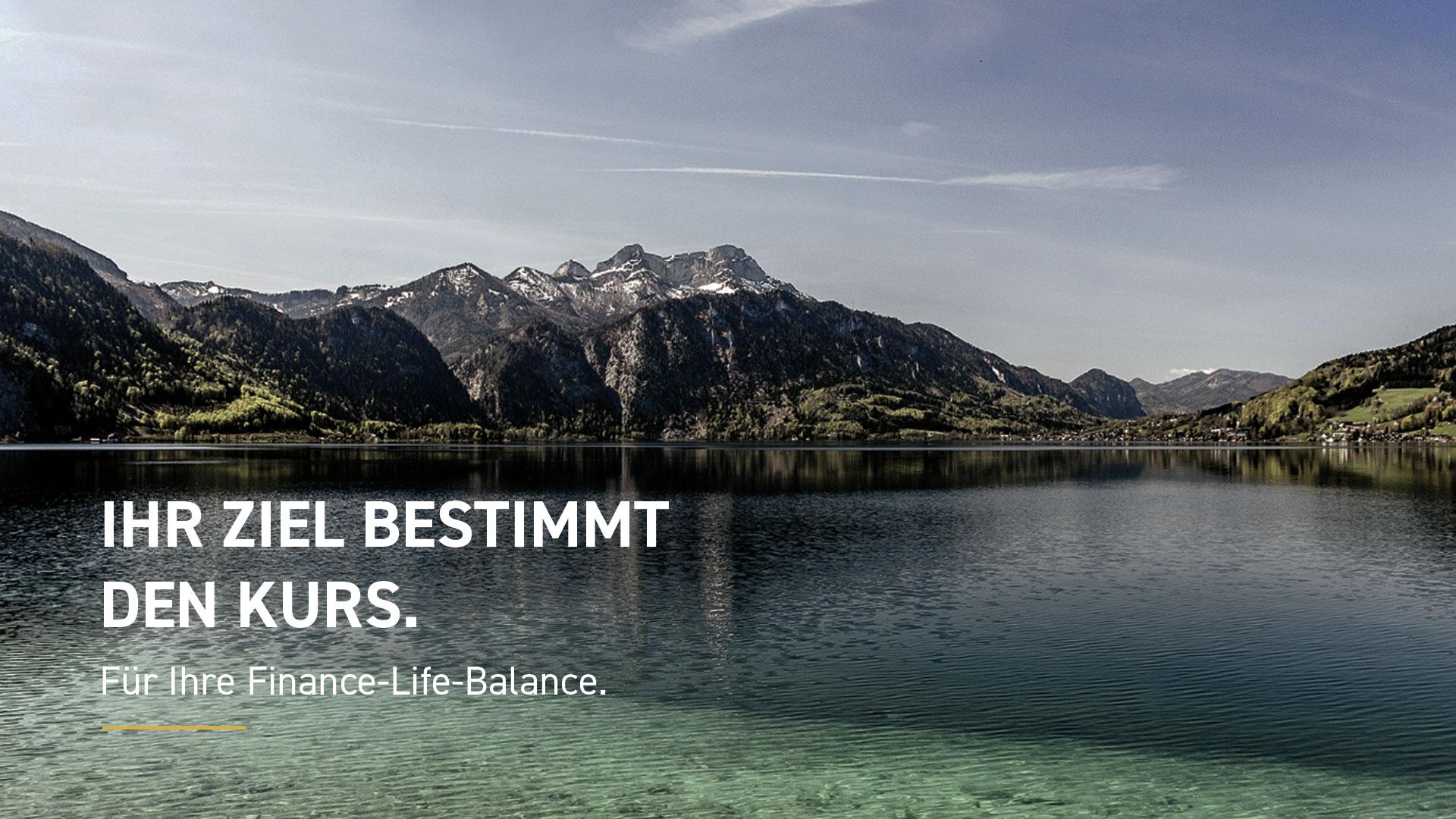 Attersee mit dem Slogan Ihr Ziel bestimmt den Kurs. Für Ihre Finance-Life-Balance von L&M Investment